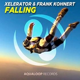 XELERATOR & FRANK KOHNERT - FALLING